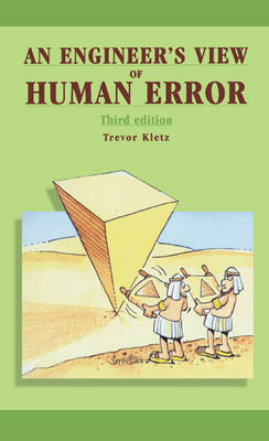 Engineer's View of Human Error by Trevor A. Kletz
