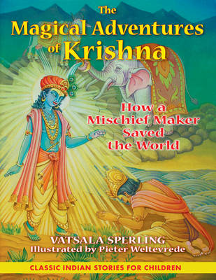 Magical Adventures of Krishna by Vatsala Sperling