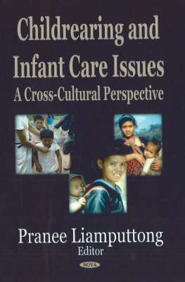 Childrearing & Infant Care Issues by Pranee Liamputtong