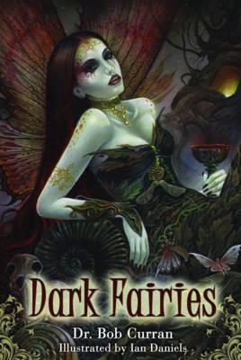Dark Fairies by Bob Curran