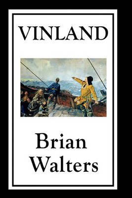 Vinland by Brian Walters