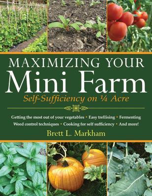Maximizing Your Mini Farm book