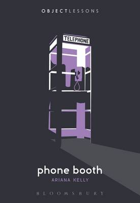 Phone Booth by Ariana Kelly