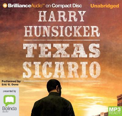 Texas Sicario by Harry Hunsicker