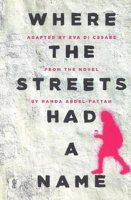 Where the Streets Had a Name by EVA Di Cesare
