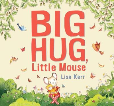 Big Hug, Little Mouse book