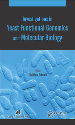 Investigations in Yeast Functional Genomics and Molecular Biology book