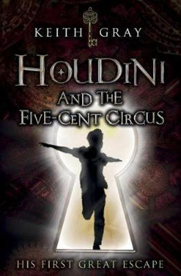 Houdini and the Five Cent Circus book