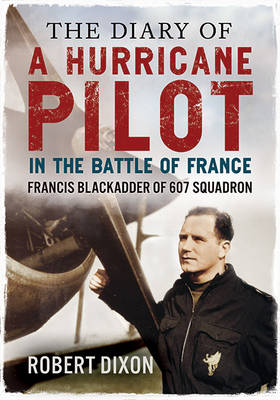 Diary of a Hurricane Pilot in the Battle of France book