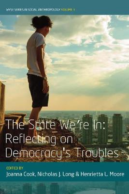 The State We're In: Reflecting on Democracy's Troubles by Joanna Cook