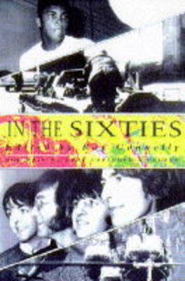 IN THE SIXTIES by Ray Connolly