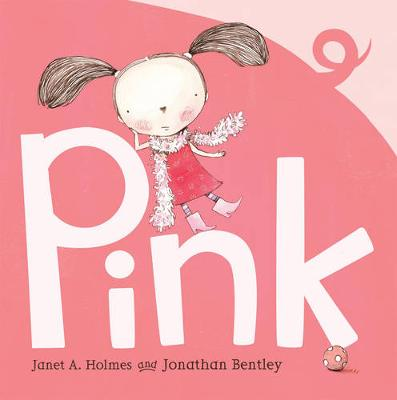 Pink by Janet A. Holmes