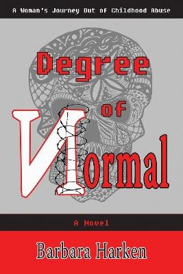 Degree of Normal by Barbara Harken