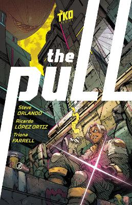 The Pull by Steve Orlando