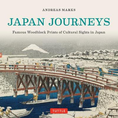 Japan Journeys by Andreas Marks