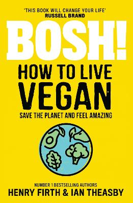 BOSH! How to Live Vegan book