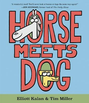 Horse Meets Dog by Elliott Kalan