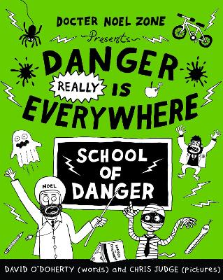 Danger Really is Everywhere: School of Danger (Danger is Everywhere 3) by David O'Doherty