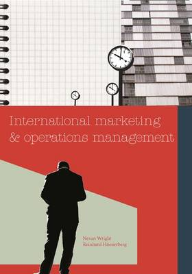 PP0742 International Marketing and Operations Management by Nevan Wright