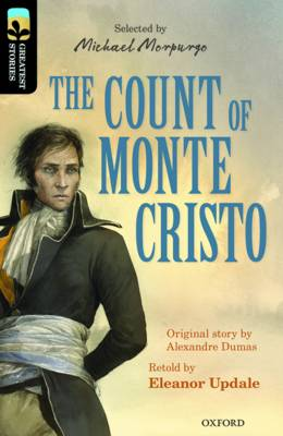 Oxford Reading Tree TreeTops Greatest Stories: Oxford Level 20: The Count of Monte Cristo by Eleanor Updale