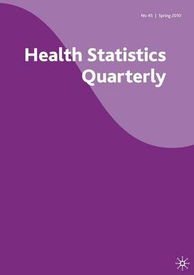 Health Statistics Quarterly by Office for National Statistics