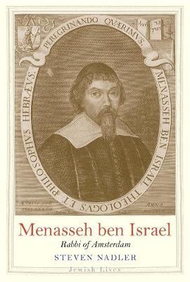 Menasseh ben Israel by Steven Nadler