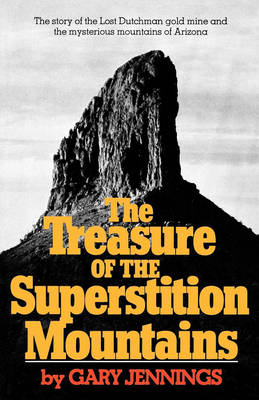Treasure of the Superstition Mountains by Gary Jennings