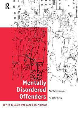 Mentally Disordered Offenders book