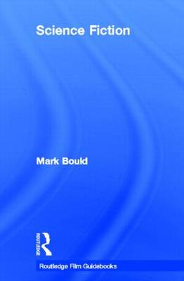 Science Fiction by Dr Mark Bould