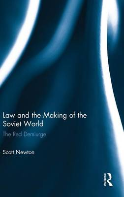 Law and the Making of the Soviet World book