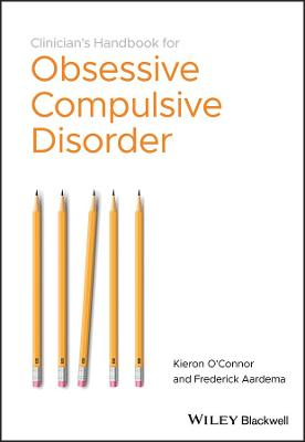 The Clinician's Handbook for Obsessive Compulsive Disorder - Inference-based Therapy by Kieron O'Connor