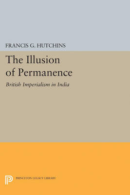 The Illusion of Permanence by Francis G. Hutchins