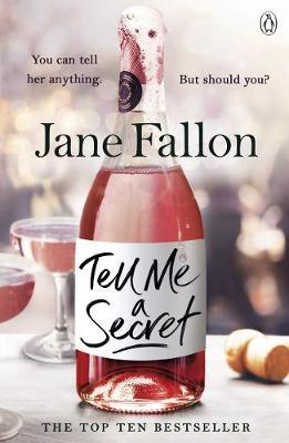 Tell Me A Secret by Jane Fallon
