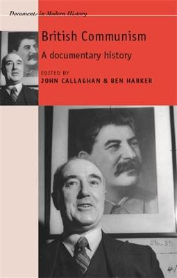 British Communism by John Callaghan