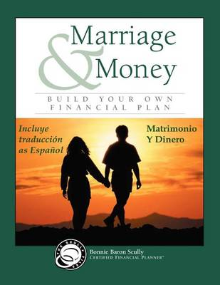 Marriage & Money / Matrimonio y Dinero by Bonnie Baron Scully