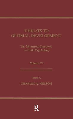 Threats to Optimal Development by Charles A. Nelson