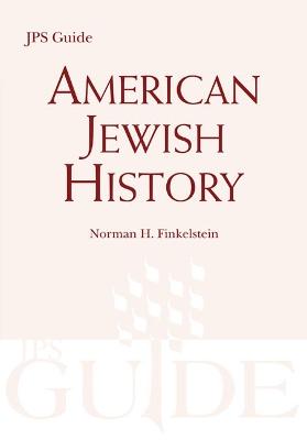 American Jewish History by Norman H. Finkelstein