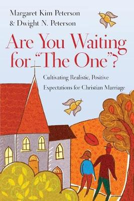 """Are You Waiting for """"The One""""? by Margaret Kim Peterson"""