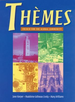 Themes : French for the Global Community (with Text Tape and CD-ROM) by Jane Harper