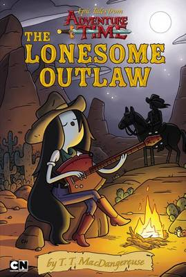 Epic Tales from Adventure Time: The Lonesome Outlaw by Cartoon Network