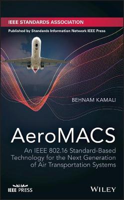 Aeronautical Mobile Airport Communications Systems by Behnam Kamali