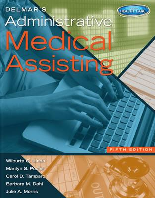Study Guide for Delmar's Administrative Medical Assisting, 5th by Wilburta Lindh