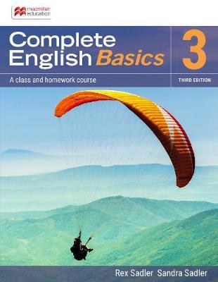 Complete English Basics 3: 3rd ed Student Book + Online Workbook by Rex K. Sadler