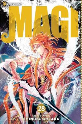 Magi: The Labyrinth of Magic, Vol. 28 by Shinobu Ohtaka