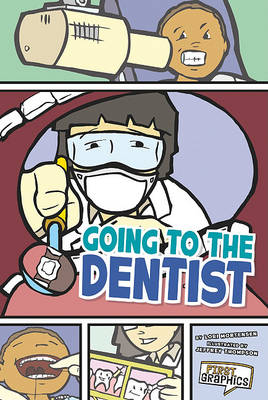Going to the Dentist by Lori Mortensen