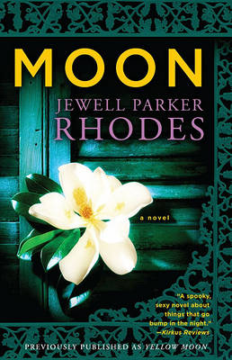 Moon by Jewell Parker Rhodes