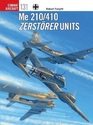 Me 210/410 Zerstoerer Units book