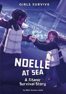 Noelle at Sea: A Titanic Survival Story book