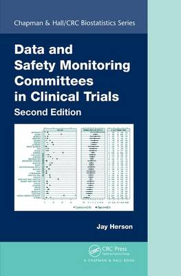 Data and Safety Monitoring Committees in Clinical Trials, Second Edition by Jay Herson