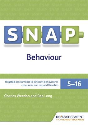 SNAP Behaviour User's Handbook (Special Needs Assessment Profile-Behaviour) V3 by Charles Weedon